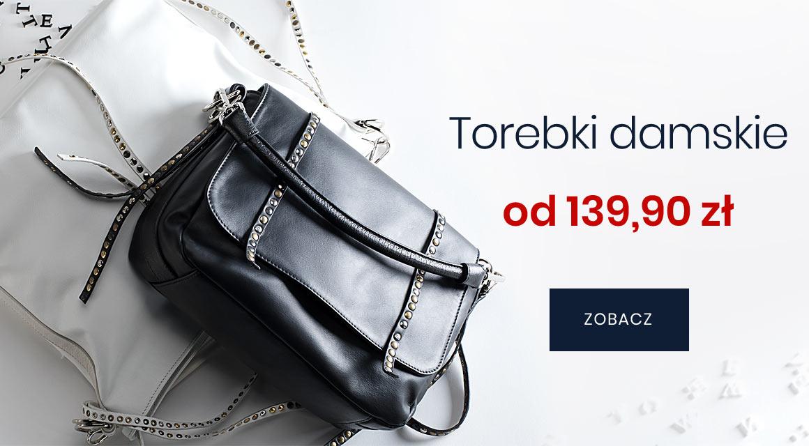 TOREBKI DAMSKIE OD 139,90 zł