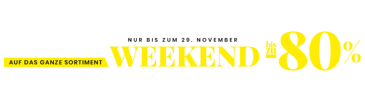 Black weekend bis zu -80%