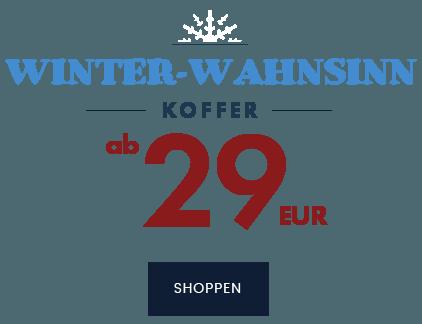 BEREIT FÜR DEN WINTEURLAUB-KOFFER BIS -70%