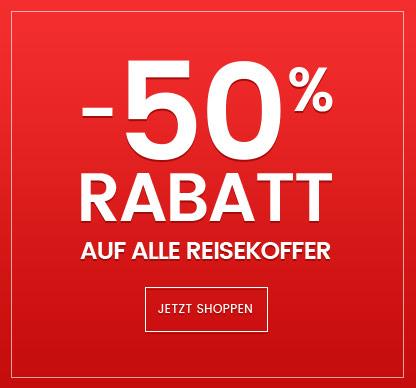 -50% rabatt auf alle reisekoffer
